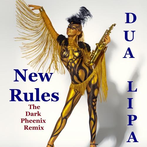 Dua Lipa - New Rules (The Dark Pheenix Remix)