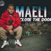 Maeli ***Close The Door Ft Supa Saa*** Prod by TK of Valufa