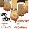 Bare Knock ~ Lanzscape ft. Z Poorman ~ prod. by les beats