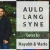 Auld Lang Syne - Cover by Mayukh & Marlo
