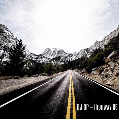 DJ BP - Highway 85
