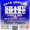 2018 Official Shaku Shaku Party Mix