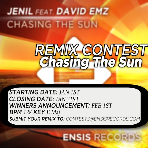 Jenil feat. David EMz - Chasing The Sun (REMIX CONTEST)[CLOSED]