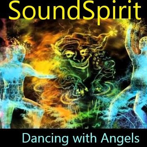 SoundSpirit - Dancing With Angels 1