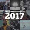The Best Music Videos of 2017