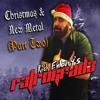 Rich Embury's R3TROGRAD3: Christmas & New Metal (Part Two)