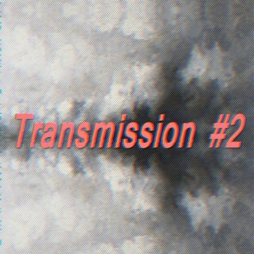 Transmission #2