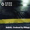 Rebirth (Produced By Effdupp)
