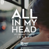 JAKERZ - All In My Head (ft. Bright Lights)