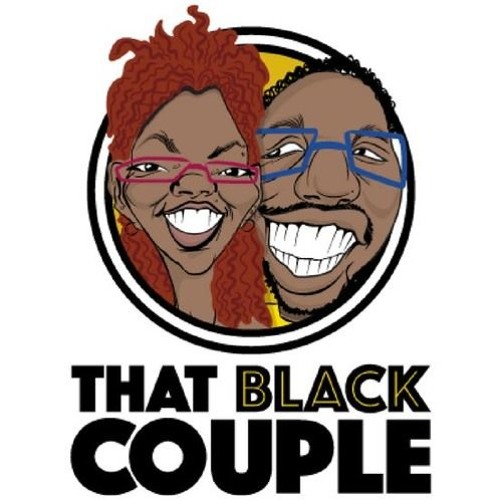 #ThatBlackCouple Ep 12 - Things to Leave in 2017 and the Black #GlowUp