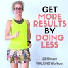 15 Minute Progressive WALKING WORKOUT | How To Get MORE RESULTS By Doing LESS