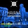 Havana (Cometroid Trap Remix)
