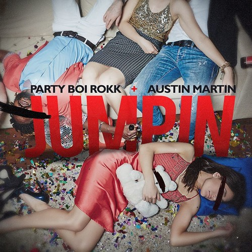 1. Party Boi Rokk - Jumpin ft. Austin Martin