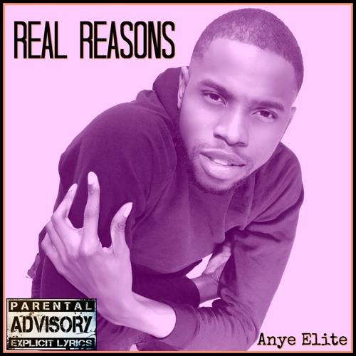 Anye Elite - Real Reasons