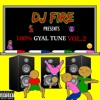 100% GYAL TUNE VOL.2 - @DJ_FIRE123