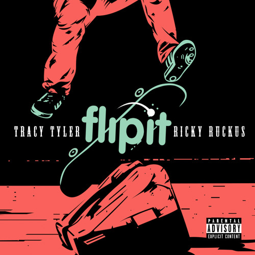 Flip It - Tracy Tyler ft Ricky Ruckus