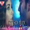 Gulabi Aankhen Jo Teri Dekhi - (Ft Sanam) - [Remix] - Dj Sd Mix
