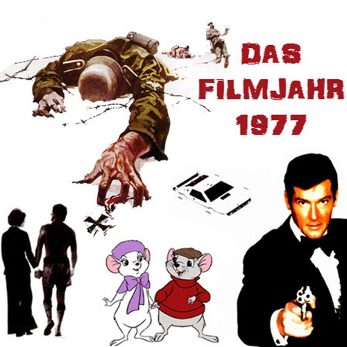 Folge 65 - Das Filmjahr 1977 (James Bond, Disney, Bud Spencer, Terence Hill, Steiner uvm.)