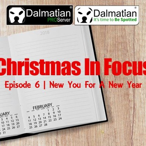 'Christmas' In Focus Episode 6 New You For A New Year 281217