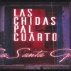 Santa Grifa - Alma Sin Rumbo (Las Chidas Pal Cuarto ALBUM 2018)