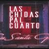 Santa Grifa - Mi Necesidad (Las Chidas Pal Cuarto ALBUM 2018)