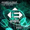 Avaro & Dale - The Drums (Preview) Available Feb 5th On Ensis Pulse