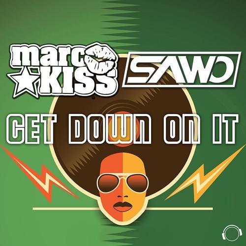Marc Kiss & Sawo - Get Down On It (Radio Edit)  Sc