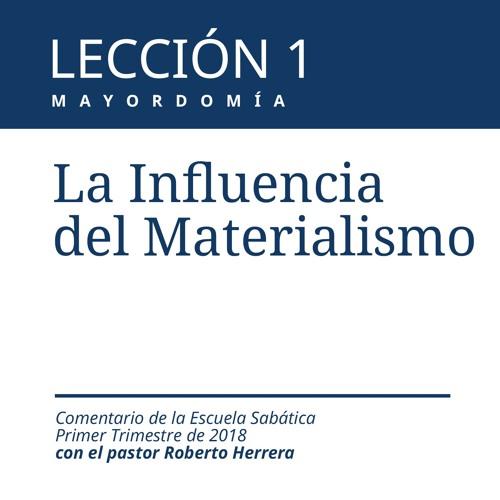 Lección 1 _ La influencia del Materialismo