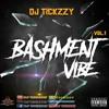 BASHMENT VIBE MIX 2018 BY @DJTICKZZY