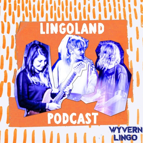 LINGOLAND PODCAST - Episode 1 - I Love You, Sadie