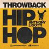 Throwback Hip Hop (Anthony Ligotti 2018)