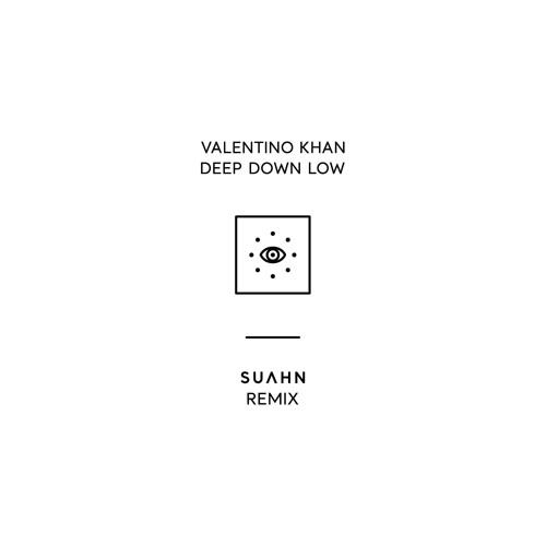 Valentino Khan - Deep Down Low (SUAHN Remix)