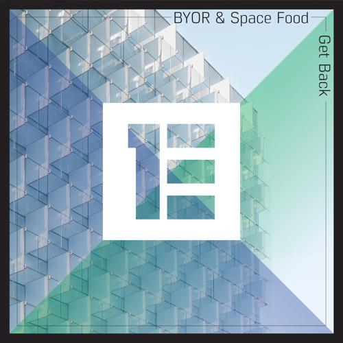 BYOR & Space Food - Get Back