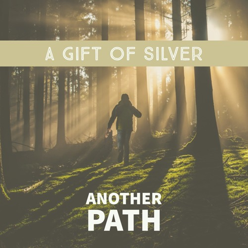 A Gift of Silver