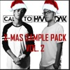 Calixto & Haaradak FREE Xmas Sample Pack Vol.2 (Hard House, Hardstyle & Trap)