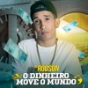 Mc Rodson - O Dinheiro Move o Mundo (DJ Kevin o Chris e DJ Mibi).mp3