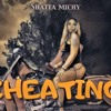 Shatta Michy – Cheating (Rules) (Prod. by Shatta Wale)