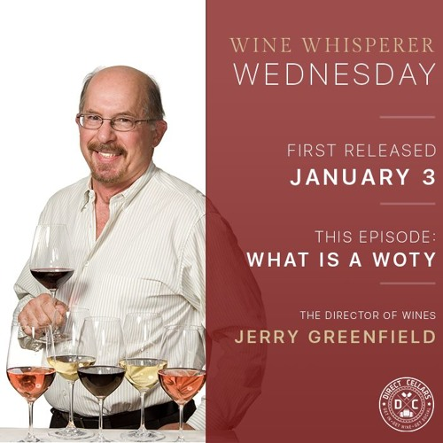 Episode 70 - Wine Whisperer Wednesday -  What Is A WOTY