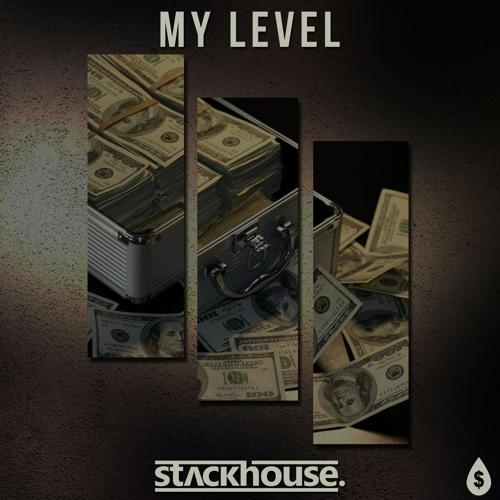 Stackhouse - My Level (Original Mix) [Free Download]