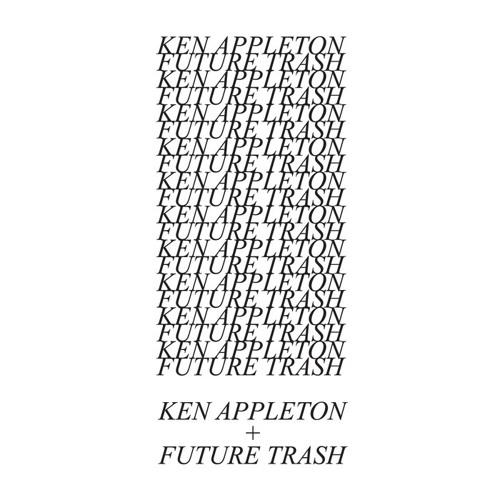 Ken Appleton + Future Trash - Cry