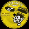 JAXX DE LUXE - I'm Taking You High feat. Aphra (Radio Edit)