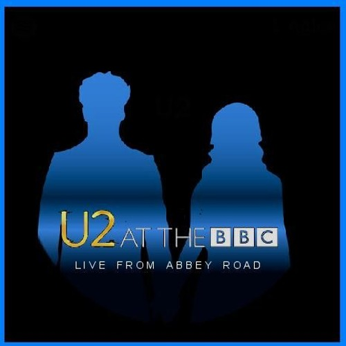 2017 - 11 - 16 U2 Live At Abbey Road [Complete Edition] by