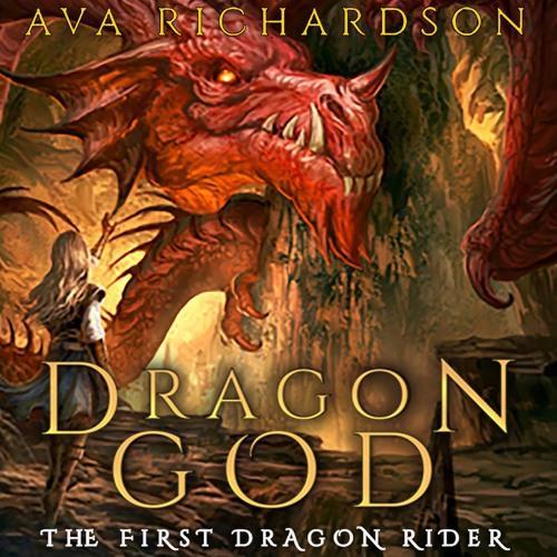 Dragon God - The First Dragon Rider Book One