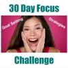30 Day Focus Challenge
