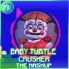 Baby Turtle Crusher