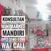 081225609396 WA/Call T-Sel Konsultan Minimarket Surabaya Murah