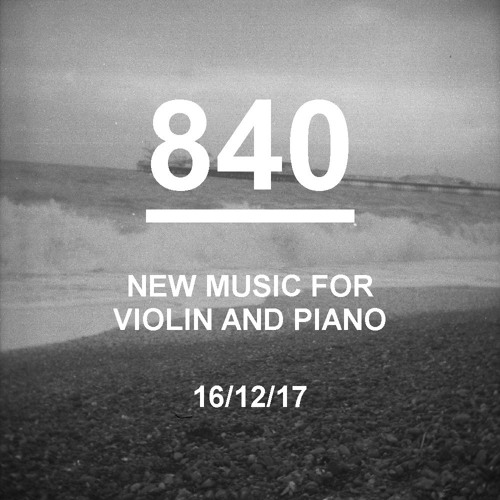 840: New Music for Violin and Piano