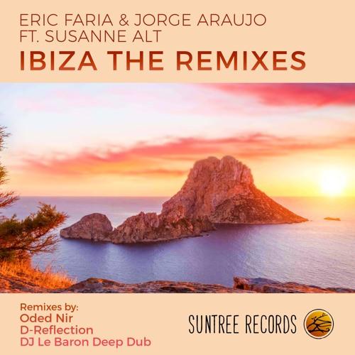 Eric Faria & Jorge Araujo Ft. Susanne Alt - Ibiza the Remixes (Snippet)Release date 29/1/18