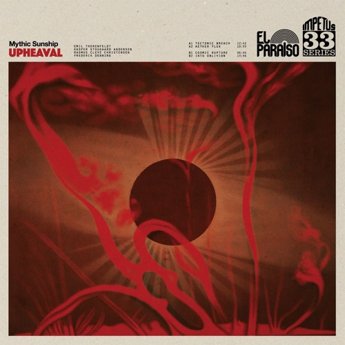 Mythic Sunship: Upheaval (full album stream)
