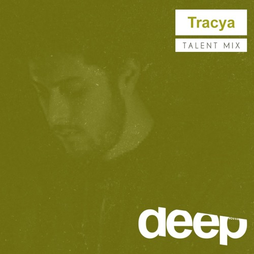 deephouse.it Talent Mix - Tracya